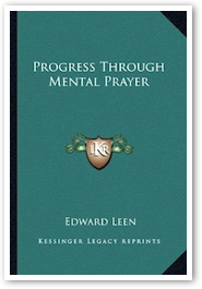 Dispositions Requisite for Mental Prayer