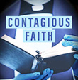 Introduction to Contagious Faith: Why the Church Must Spread Hope, Not Fear, in a Pandemic