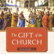 The Gift of the Church: Forward