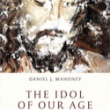 The Idol of Our Age - an excerpt