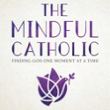 Foreword: The Mindful Catholic