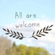 'All Are Welcome' is a troubling message