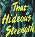 "C. S. Lewis' ""That Hideous Strength"""