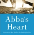 Abba's Heart: Discovering the Father