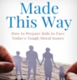 "Back to Basics in ""Made This Way"""