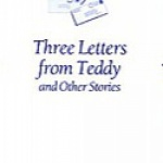 Three Letters from Teddy