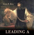 Leading a Worthy Life: Finding Meaning in Modern Times - Introduction
